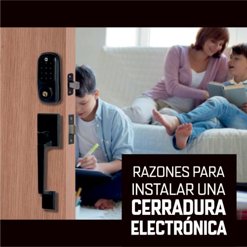 RAZONES PARA INSTALAR UNA CERRADURA ELECTRÓNICA