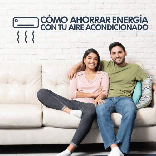 CÓMO AHORRA ENERGÍA CON TU AIRE ACONDICIONADO