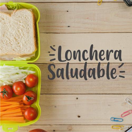 BACK TO SCHOOL: LONCHERA SALUDABLE